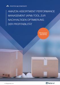 FOSTEC & Company Whitepaper: Amazon Assortment Performance Management (APM)-Tool zur nachhaltigen Optimierung der Profitabilität